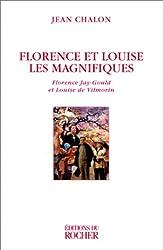 Florence et Louise les magnifiques : Florence Jay-Gould et Louise de Vilmorin