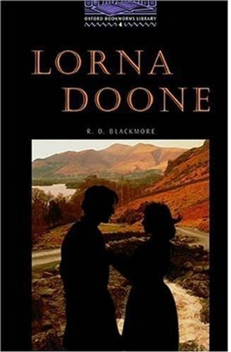 The Oxford Bookworms Library: Oxford Bookworms 4. Lorna Doone: 1400 Headwords por Varios Autores