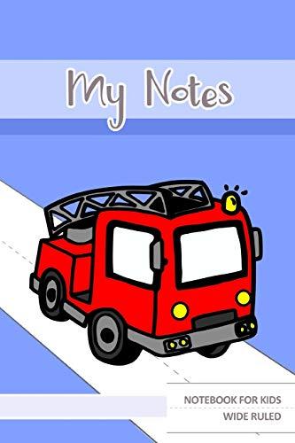 My Notes Notebook For Kids Wide Ruled: Fire Truck - Notizbuch für Kinder mit großen Zeilen Feuerwehr