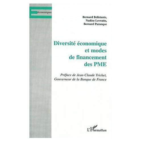 Diversité économique et Modes de financements des PME de Bernard Bellante (1 novembre 2003) Broché