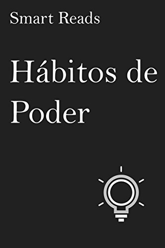 Hábitos de poder eBook: Smart Reads, Karla Cabello Rodríguez ...