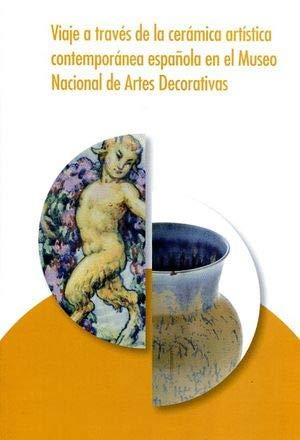 Viaje a través de la cerámica artística contemporánea española del Museo Nacional de Artes Decorativas: Una selección de piezas