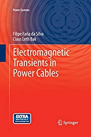 Electromagnetic Transients in Power Cables (Power Systems)