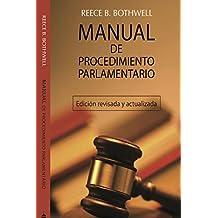 Manual De Procedimiento Parlamentario: Edición ampliada y revisada. (Spanish Edition)