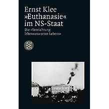 """""""Euthanasie"""" im NS-Staat: Die """"Vernichtung lebensunwerten Lebens"""""""