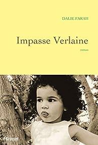 Impasse Verlaine par Dalie Farah