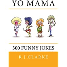 Yo Mama: 300 Funny Jokes