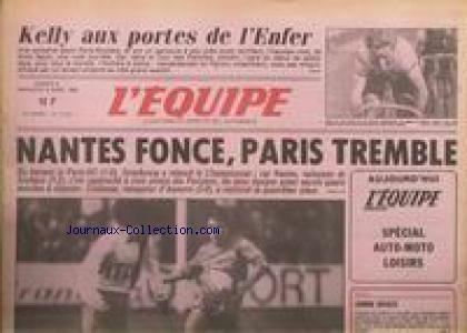 EQUIPE (L') [No 12413] du 05/04/1986 - NANTES FONCE - PARIS TREMBLE - KELLY - VOLLEY - LOURDE. par Collectif