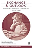 Exchange & Outlook Programming: Constructing Collaborative Solutions (Circle Series)