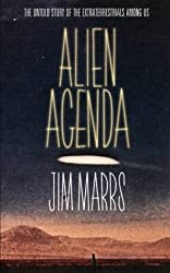 Alien Agenda: The Untold Story of the Extraterrestrials Among Us
