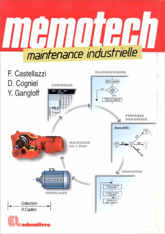 Mémotech : Maintenance industrielle