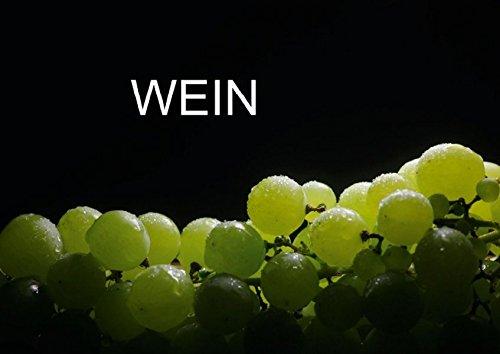 Wein (Posterbuch DIN A4 quer): Fotografien von Rot-und Weisswein (Posterbuch, 14 Seiten) (CALVENDO Lifestyle) [Taschenbuch] [Sep 09, 2013] Jäger, Thomas