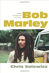 [(Bob Marley: The Untold Story)] [by: Chris Salewicz]