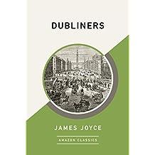 Dubliners (AmazonClassics Edition)