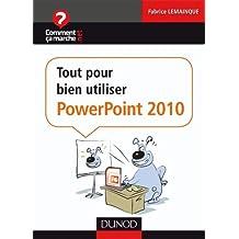 Tout pour bien utiliser PowerPoint 2010