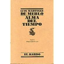 ALMA DEL TIEMPO. Finalista Premio El Bardo 1977.