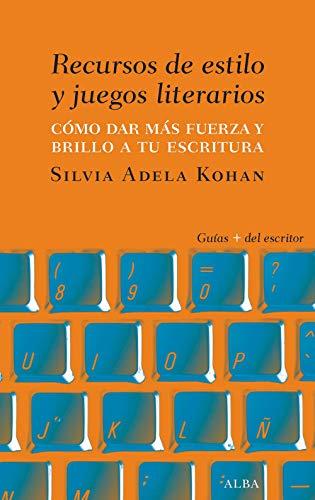 Recursos de estilo y juegos literarios (Spanish Edition)