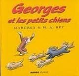 Georges et les petits chiens