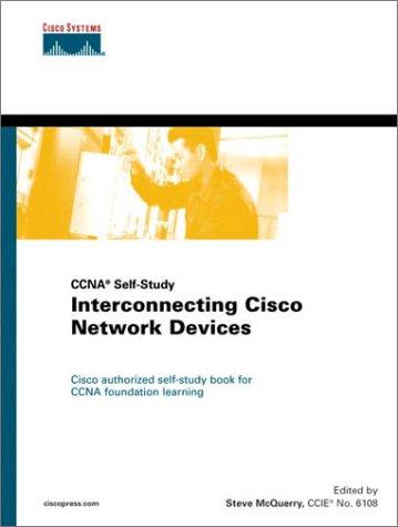 Interconnecting Cisco Network Devices (Cisco Coursebook) por Stephen McQuerry
