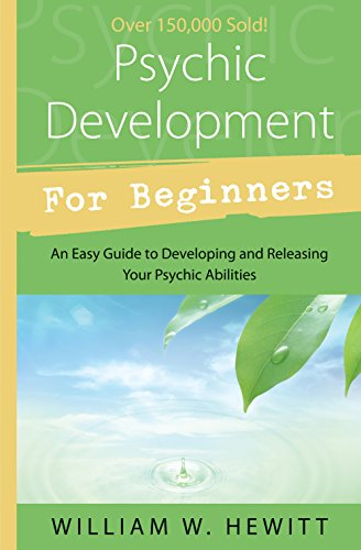 Psychic Development for Beginners: An Easy Guide