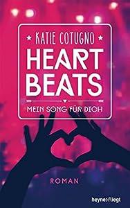 Cotugno, Katie: Heartbeats - Mein Song für dich