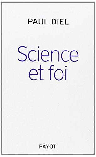 Science et foi par Paul Diel