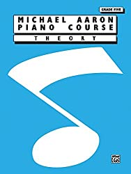 Michael Aaron Piano Course Theory: Grade 5 by Michael Aaron (1995-03-01)