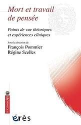Mort et travail de pensée : Points de vue théoriques et expériences cliniques