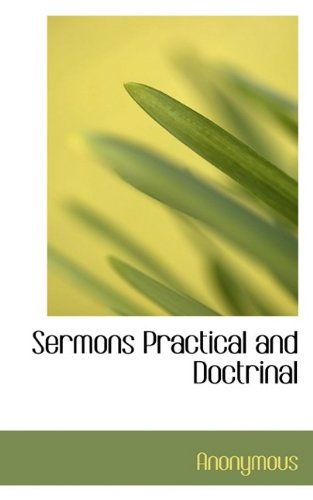 Sermons Practical and Doctrinal