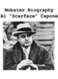 "Mobster Biography; Al ""Scarface"" Capone."