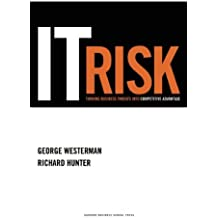 IT Risk: Turning Business Threats into Competitive Advantage by George Westerman (2007-08-21)