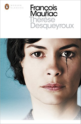 Therese Desqueyroux (Penguin Modern Classics)