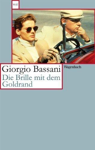 Die Brille mit dem Goldrand: Erzählung von Giorgio Bassani (5. März 2013) Taschenbuch