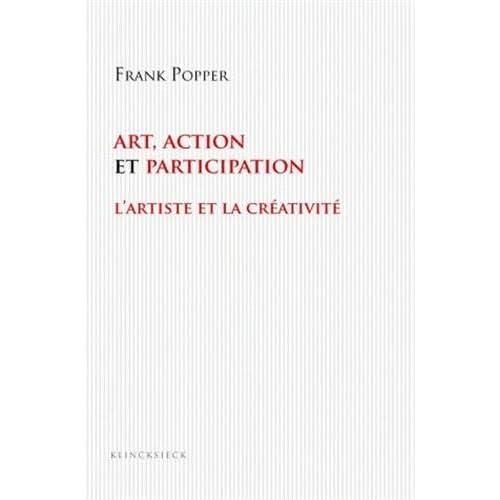 Art, action et participation: L'artiste et la créativité aujourd'hui