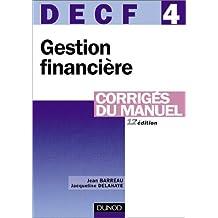 Gestion financière, DECF numéro 4 : Corrigés du manuel