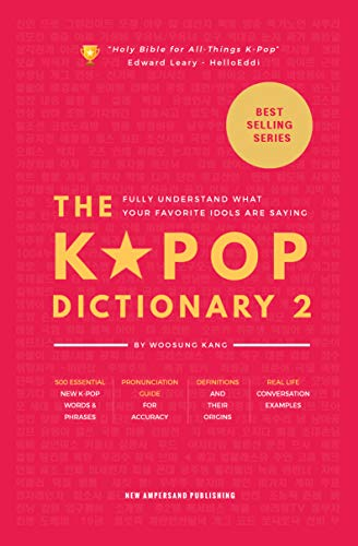 The KPOP Dictionary 2: Learn To Understand What Your Favorite ...