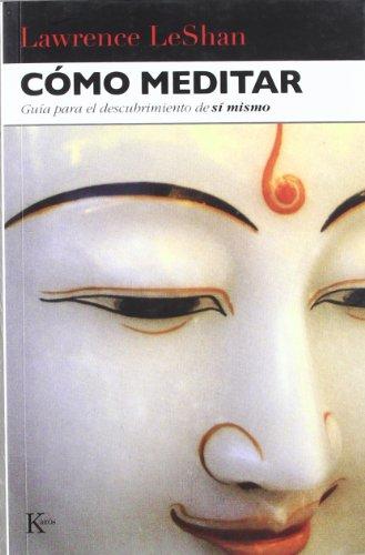 Cómo Meditar (Sabiduría Perenne)