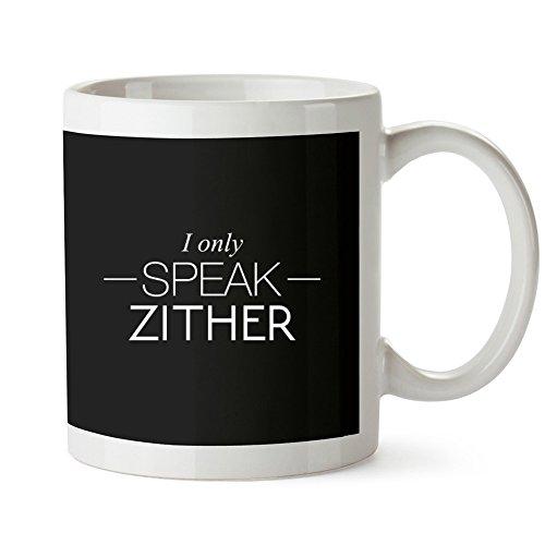 Site Athletics Idakoos I only Speak Zither - Instrumente - Tassen