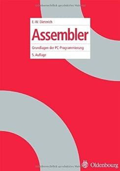 Assembler: Grundlagen der PC-Programmierung von [Dieterich, Ernst-Wolfgang]