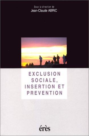 Exclusion sociale, insertion et prévention par Collectif