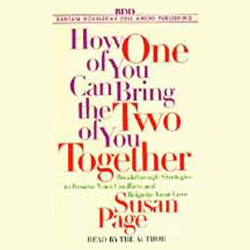 How One of You Can Bring the Two of You Together  Audiolibri