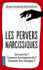 Les pervers narcissiques de Jean-Charles BOUCHOUX