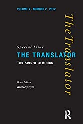 The Return to Ethics: Special Issue of The Translator (Volume 7/2, 2001)
