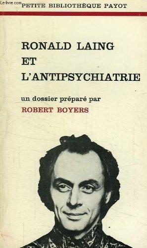 Ronald laing et l'antipsychiatrie