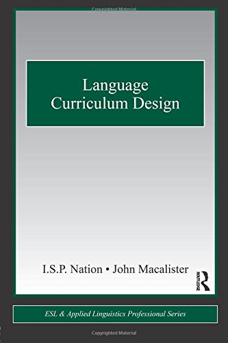 Language Curriculum Design (ESL & Applied Linguistics Professional Series)