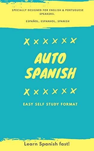 AutoSpanish: Auto Spanish Easy Self Study Format por Maria Rojas