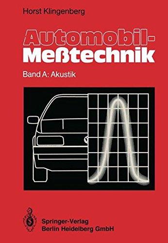 Automobil-Meßtechnik: Band A: Akustik