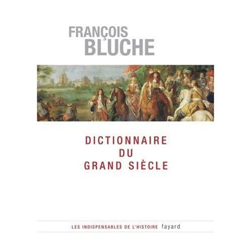 Dictionnaire du Grand Siècle