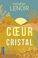 Coeur de Cristal de Frédéric LENOIR
