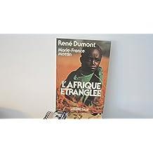 L'Afrique étranglée : Zambie, Tanzanie, Sénégal, Côte-d'Ivoire, Guinée-Bissau, Cap-Vert